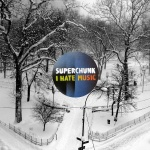 SUPERCHUNK-I-HATE-MUSIC