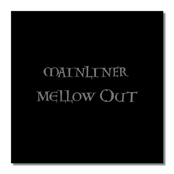 mainliner mellow