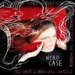 neko-case-the-worse-things-get