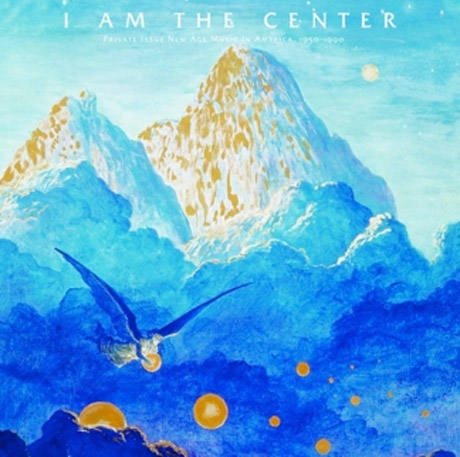 Various I Am The Center Private Issue New Age Music In America 1950 1980 Light In The Attic 3lp 2cd Forget Everything You Know Or Think You Know