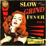 slow grind
