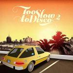 tooslow2