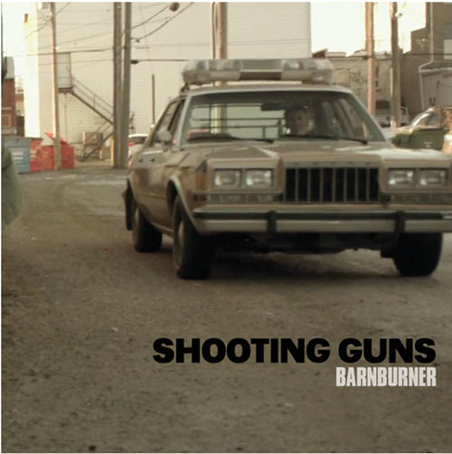 Shooting-Guns-Barn-Burner-7-inch