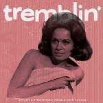 tremblin