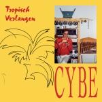 Cybe+-+Tropisch+Verlangen