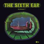 sixth ear