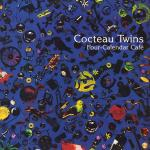 Cocteau-Twins-Four-Calendar-Cafe-album-cover-web-optimised-820